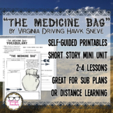 The Medicine Bag Short Story Printable Mini Unit Sub Plans or Distance Learning