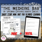 The Medicine Bag Short Story Unit Paper and Digital for Bl