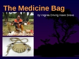 The Medicine Bag by Virginia Driving Hawk- Teacher/Student Guide