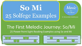 The Melodic Journey: Sight Singing So and Mi