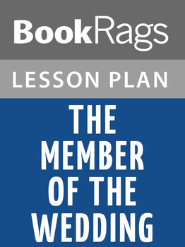 The Member of the Wedding Lesson Plans