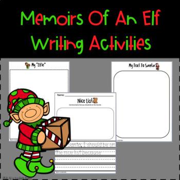 The Memoirs Of An Elf Writing Activities