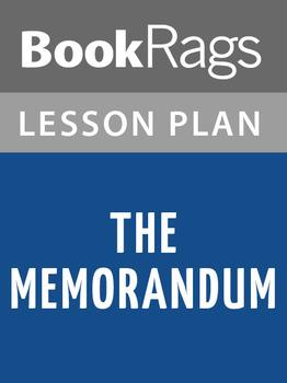 The Memorandum Lesson Plans