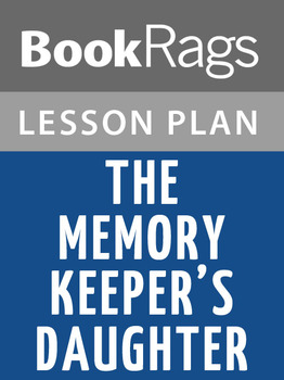 The Memory Keeper's Daughter Lesson Plans