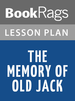 The Memory of Old Jack Lesson Plans