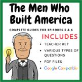 The Men Who Built America - Episodes 5 & 6