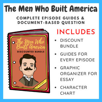 The Men Who Built America - DBQ & Episode Guides (Bundle)