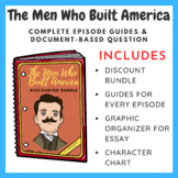 The Men Who Built America - DBQ & Episode Guides (Bundle)