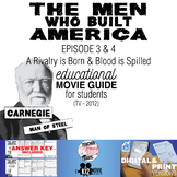 The Men Who Built America - Ep 3 & 4 Movie Guide | Workshe