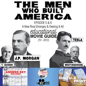 The Men Who Built America - Ep 5 & 6 Movie Guide | Worksheet (TV - 2012)