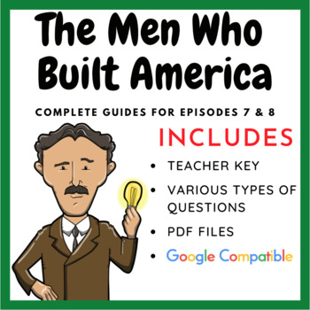 The Men Who Built America - Episodes 7 & 8