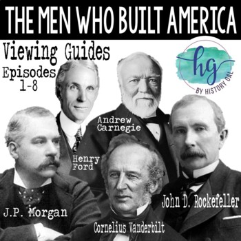 The Men Who Built America Viewing Guides