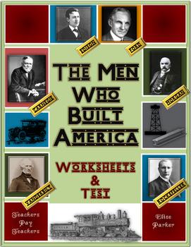 The Men Who Built America Worksheets for All Episodes + Final Test Bundle