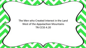 The Men who created interest in land west of Appalachian Mts.