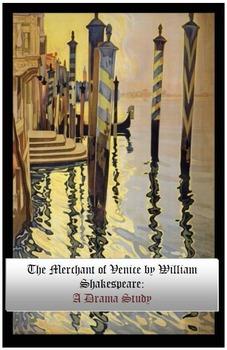 The Merchant of Venice: A Drama Study