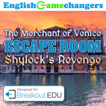 The Merchant of Venice Escape Room: Shylock's Revenge (Breakout EDU)