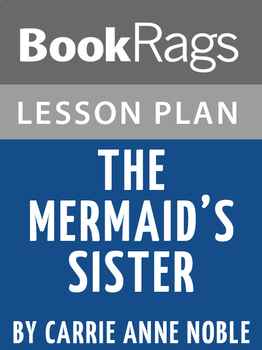 The Mermaid's Sister Lesson Plans