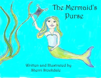 The Mermaid's Purse: Original Story with Common Core Activities