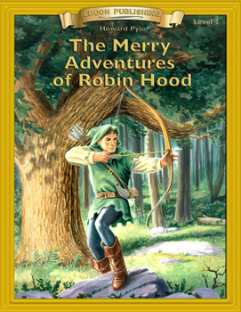 The Merry Adventures of Robin Hood RL 2-3 Adapted and Abri
