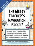 The Messy Teacher's Navigation and Organization Packet! Forms and More