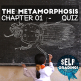 The Metamorphosis - Chapter 01 - Quiz: Moodle, Schoology, Blackboard, Scantron