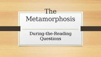 The Metamorphosis During the Reading Discussion Questions Power Point