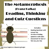 The Metamorphosis Reading, Thinking, and Quiz Questions (F