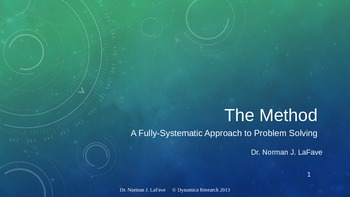 The Method: A Fully Systematic Approach to Problem Solving