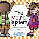 Metric System (Introduction)-Slideshow
