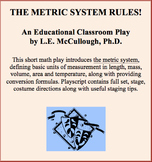 The Metric System Rules! - A Short Math Play