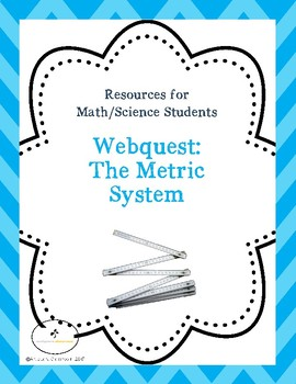 Webquest: The Metric System