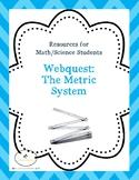 Webquest: The Metric System