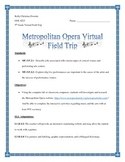 The Metropolitan Opera Virtual Field Trip