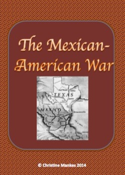 The Mexican-American War:  A Flipped Lesson Plan
