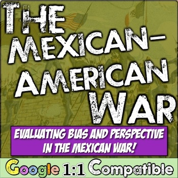 Mexican-American War Bias: Students evaluate textbook excerpts to uncover bias!
