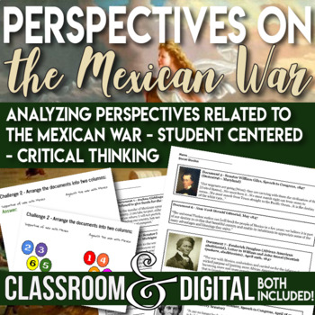 The Mexican War Analyzing Perspectives for and against the War Critical Thinking