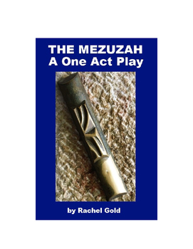 The Mezuzah - A One Act Play on the Holocaust