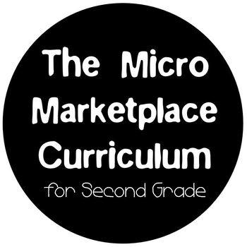 The Micro Marketplace Curriculum