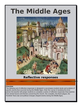 The Middle Ages - Reflective Responses and Analysis of Key Factors