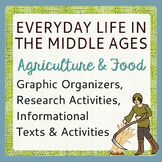 Middle Ages Medieval Life Agriculture and Food, Texts and Activities