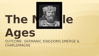 The Middle Ages Germanic Kingdoms PowerPoint Lecture