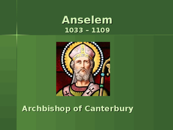 The Middle Ages - Key Figures - Anselm