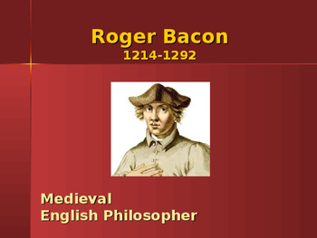 The Middle Ages - Key Figures - Roger Bacon