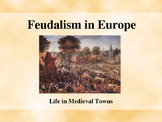 The Middle Ages - Daily Life in Medieval Towns