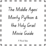 The Middle Ages: Monty Python & the Holy Grail Movie Guide