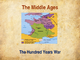 The Middle Ages - The Hundred Years War