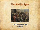 The Middle Ages - The Thirty Years War