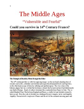 "The Middle Ages ""Vulnerable and Fearful"" Could you survive 14th century France?"