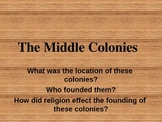 The Middle Colonies Power Point