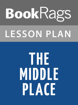 The Middle Place Lesson Plans